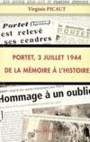 Portet, 3 juillet 1944 ; de la mémoire à l