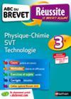 ABC DU BREVET REUSSITE T.36 ; physique-chimie, sciences de la vie et de la Terre, technologie ; 3e (édition 2016)