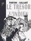 Tom Drake t.3 ; le trésor de l'indien