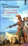 Nouvelle histoire de la France moderne t.2 ; guerre civile et compromis 1559-1598