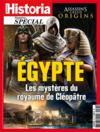 HISTORIA HORS-SERIE N.38 ; Egypte ; les mystères du royaume de Cléopâtre
