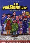 Les présidentiables ; élus pour la vie