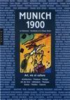Munich 1900, la Sécession ; Kandinsky et le Blaue Raiter ; art, vie et culture