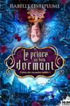 Contes des royaumes oublies - t01 - le prince au bois dormant - contes des royaumes oublies, t1