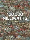 100 000 milliwatts t.1 ; printemps