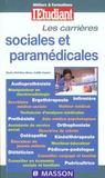 Metiers Et Formations ; Les Carrieres Sociales Et Paramedicales ; Edition 2001
