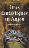 Etres Fantastiques En Anjou - Mini Dictionnaire