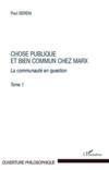 Choses Publiques Et Biens Communs Chez Marx La Communaute En Question T1