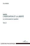 Marx L Association Et La Liberte La Communaute En Question T2
