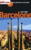 Guide Petit Fute ; Carnets De Voyage ; Barcelone City Trip (Edition 2011)