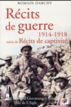 Récits de guerre 1914 1918 ; récits de captivité