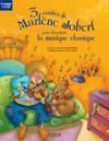 3 contes pour découvrir la musique classique ; panique chez les sorcières / Bach ; les rendez-vous secrets d'Arthur / Beethoven ; le petit garçon qui mordait les chiens / Tchaïkovski
