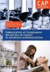 Connaissance des milieux de travail et communication en situation professionnelles ; CAP coiffure ; pochette de l'élève