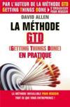 La méthode GTD (getting things done) en pratique