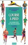 Course à pied ; 60 exercices et programmes
