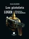 Les pistolets Luger, histoire du Parabellum