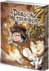 Dragon metropolis T.1