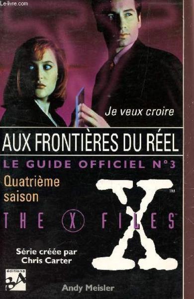 The X Files Aux Frontieres Du Reel Le Guide Officiel No3