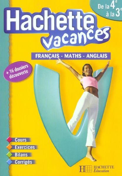 Hachette Vacances Francais Mathematiques Anglais De La