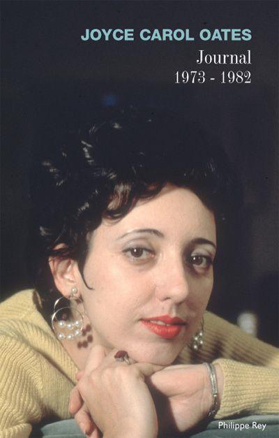 Joyce Carol Oates - Journal 1973-1982