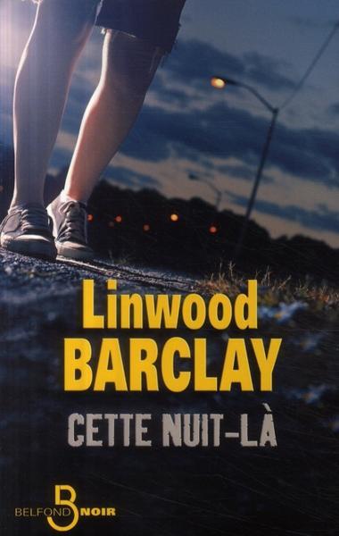 Linwood Barclay - Cette nuit-là
