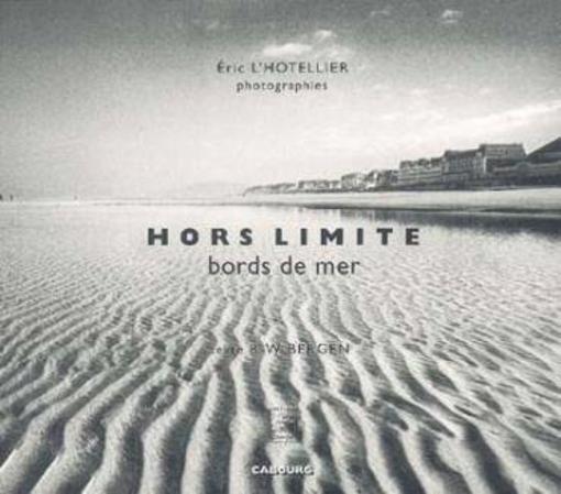 Hors Limite - Éric L'Hotellier,W Bergen