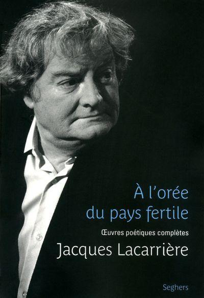 A l'orée du pays fertile - Jacques Lacarrière