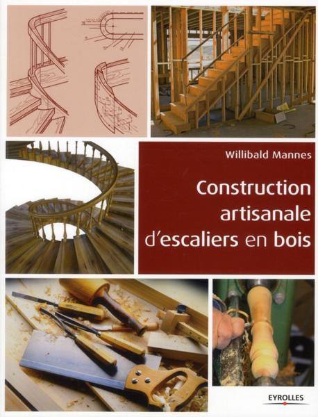 Construction artisanale d'escaliers en bois - Willibald Mannes
