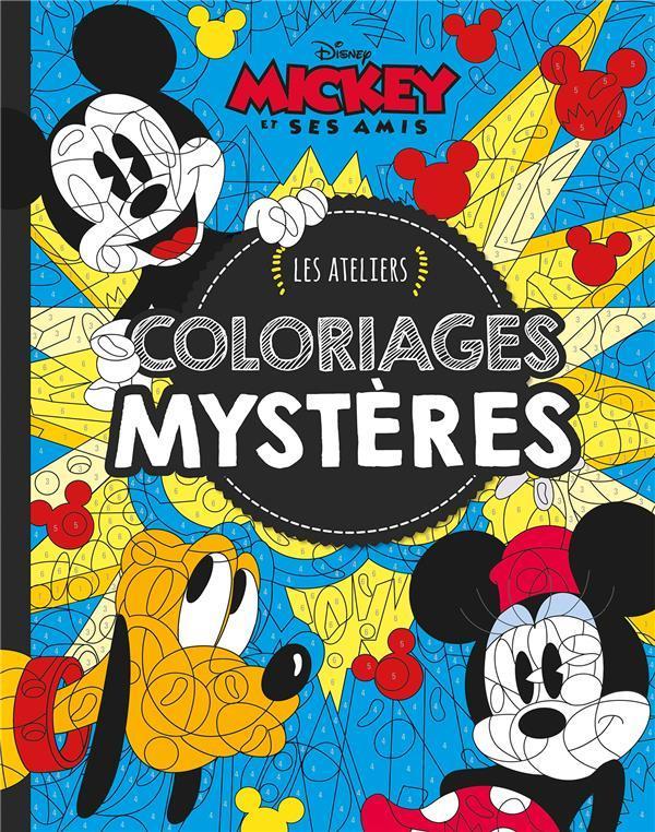 Les Ateliers Disney Mickey Et Ses Amis Coloriages
