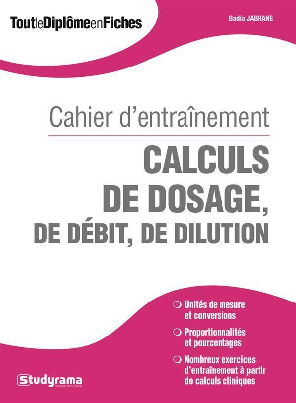 Calculs de doses ; cahier d'entraînement - France Loisirs ...