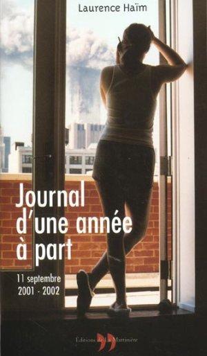 Journal d'une année à part. 11 septembre 2001 - 11 septembre 2002 - Laurence Haïm