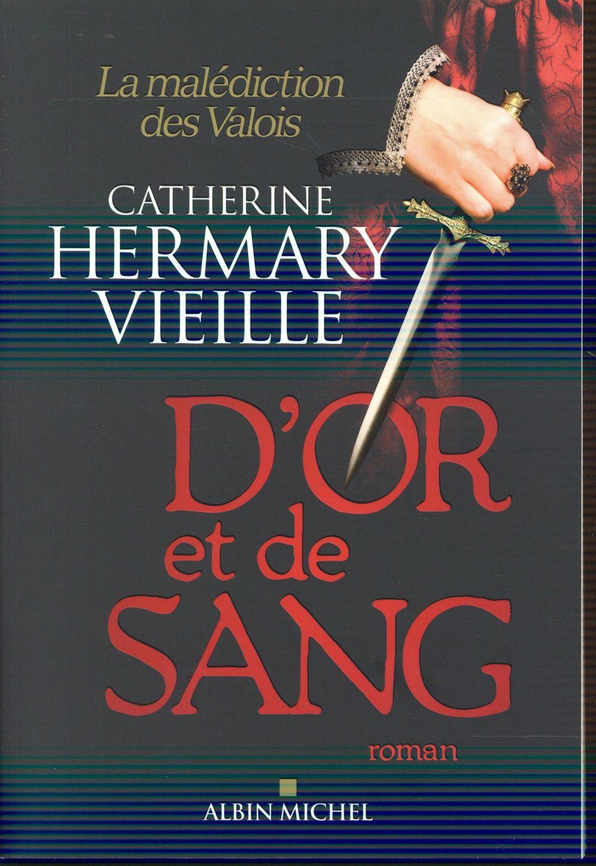Image Result For De Sang Et D Or Romans Historiques