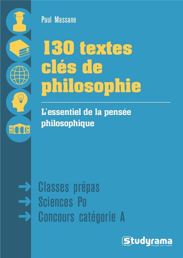 130 textes clés de la philosophie - Paul Massane