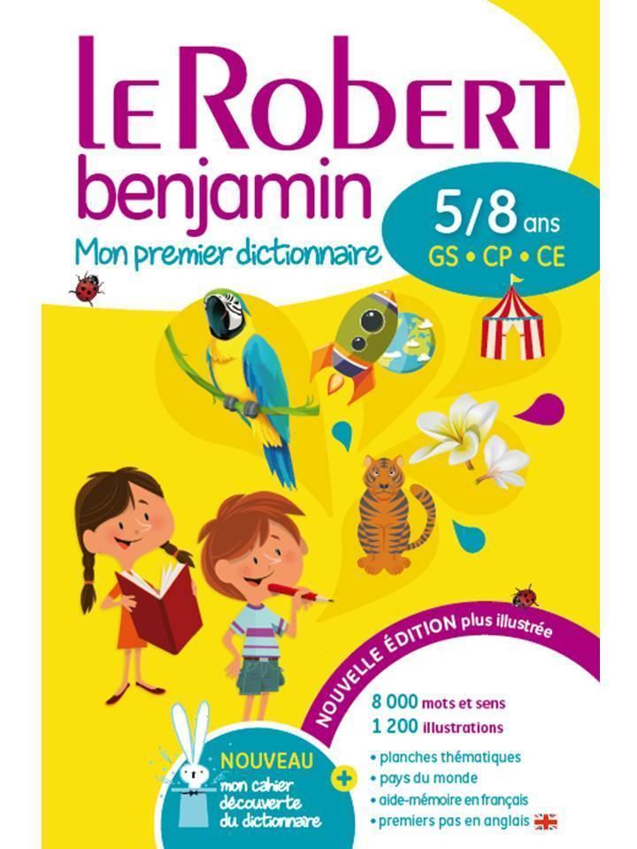 Mon Premier Dictionnaire Le Robert Benjamin Grande Section