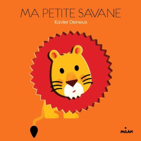 Ma Petite Savane Xavier Deneux Livre France Loisirs