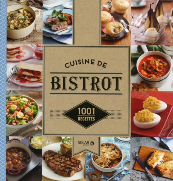 1001 Recettes Cuisine De Bistrot Collectif Livre