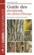 Guide des écorces des arbres d'Europe ; reconnaître et comparer les espèces