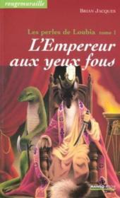 L'empereur aux yeux fous - Couverture - Format classique