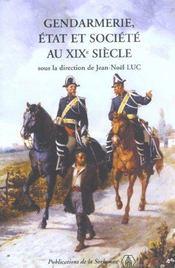 Gendarmerie Etat Et Societe Au Xixe Siecle - Intérieur - Format classique