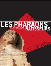 Les pharaons bâtisseurs - Intérieur - Format classique