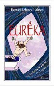 Eurêka, le génie créateur en 21 leçons - Intérieur - Format classique