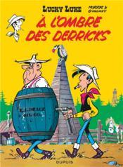Lucky Luke T.18 ; à l'ombre des derricks - Couverture - Format classique