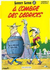 Lucky Luke T.18 ; à l'ombre des derricks - Intérieur - Format classique