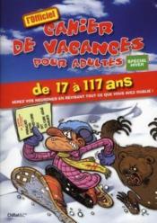 telecharger Le cahier de vacances pour adultes – special hiver 2009 livre PDF en ligne gratuit