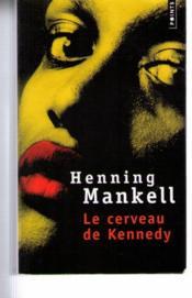 Le cerveau de Kennedy - Couverture - Format classique