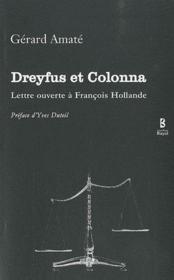 Dreyfus et Colonna ; lettre ouverte à François Hollande - Couverture - Format classique
