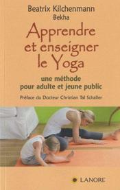 Apprendre et enseigner le yoga - Couverture - Format classique