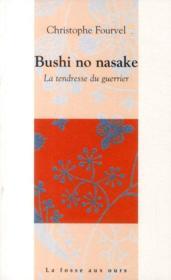 Bushi no nasake ; la tendresse du guerrier - Couverture - Format classique