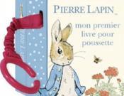 Pierre Lapin ; mon premier livre pour poussette - Couverture - Format classique