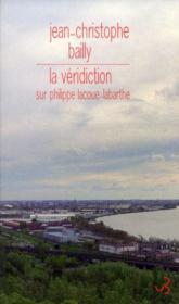 La véridiction ; sur Philippe Lacoue-Labarthe - Couverture - Format classique